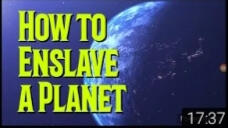 How to Enslave a Planet